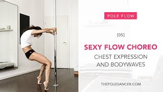 Sexy Pole Flow Choreography: upper body expression, body waves and chest isolations
