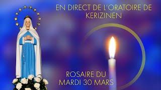 Rosaire du mardi 30 mars