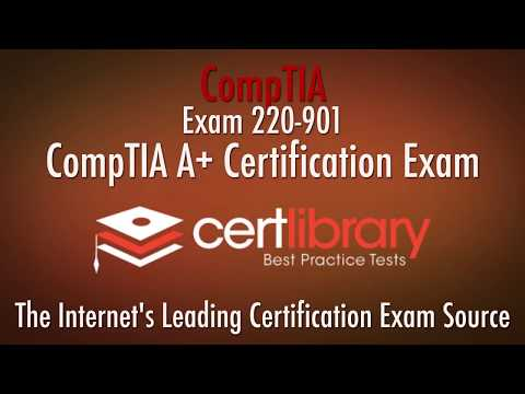 220-901 CompTIA Certification Practice Test - 2018 | www.certlibrary.com