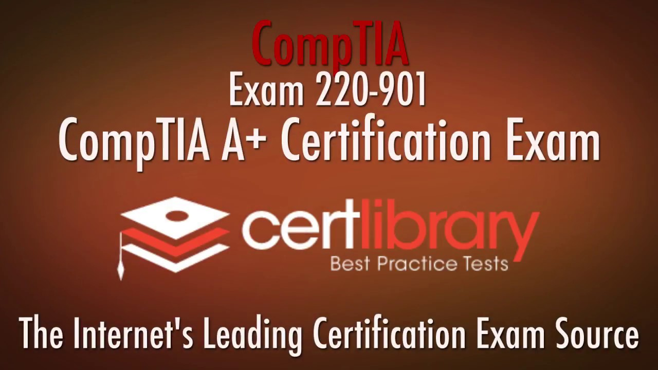 220 901 comptia certification practice test 2018 www 220 901 comptia certification practice test 2018 certlibrary xflitez Choice Image