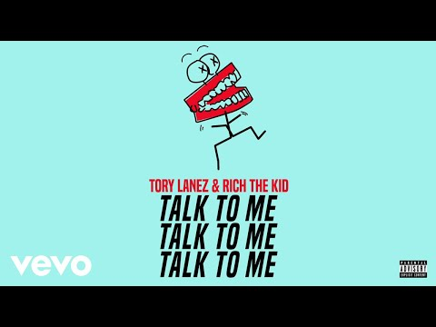 Tory Lanez, Rich The Kid - Talk To Me (Audio)