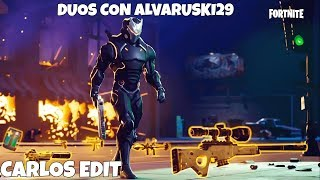FORTNITE DE DUOS CON ALVARUSKI29 - SEASON 4 - Carlos Edit