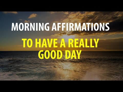 5 Minute Morning Affirmations - Start Your Day off Right, Affirmations for A Good Day