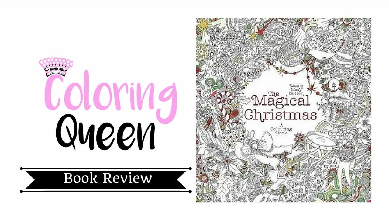 the magical christmas a colouring book adult coloring book review youtube