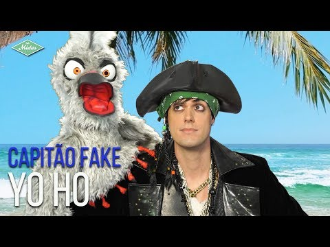 Capitão Fake feat Djalmex - Yo Ho