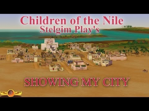 Children of the Nile - Showcasing my city