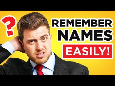 7 Tips How To Remember Names | Helping Other People Recall Your Name | Name Remembering Advice