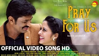 Pray For Us Malayalam Official Video Song HD | By Lijo Augustin