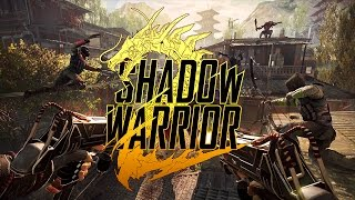 Shadow Warrior 2 - Gameplay (Max Settings) 4k/60fps