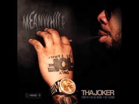 Tha Joker - Never Quit (Intro) [Meanwhile Mixtape]