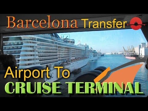 Transfer To Barcelona Cruise Terminal Port From Barcelona Airport Spain Youtube