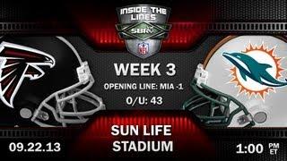 Atlanta Falcons vs Miami Dolphins NFL Week 3 Preview   2013 NFL Picks w/ Jeff Cadillac, Peter Loshak