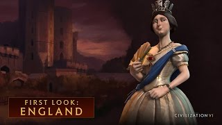 CIVILIZATION VI - First Look: England