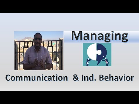 Leading: Managing Communication & Individual Behavior