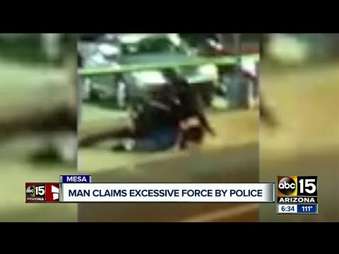 VIDEO: Man claims excessive force in Mesa arrest