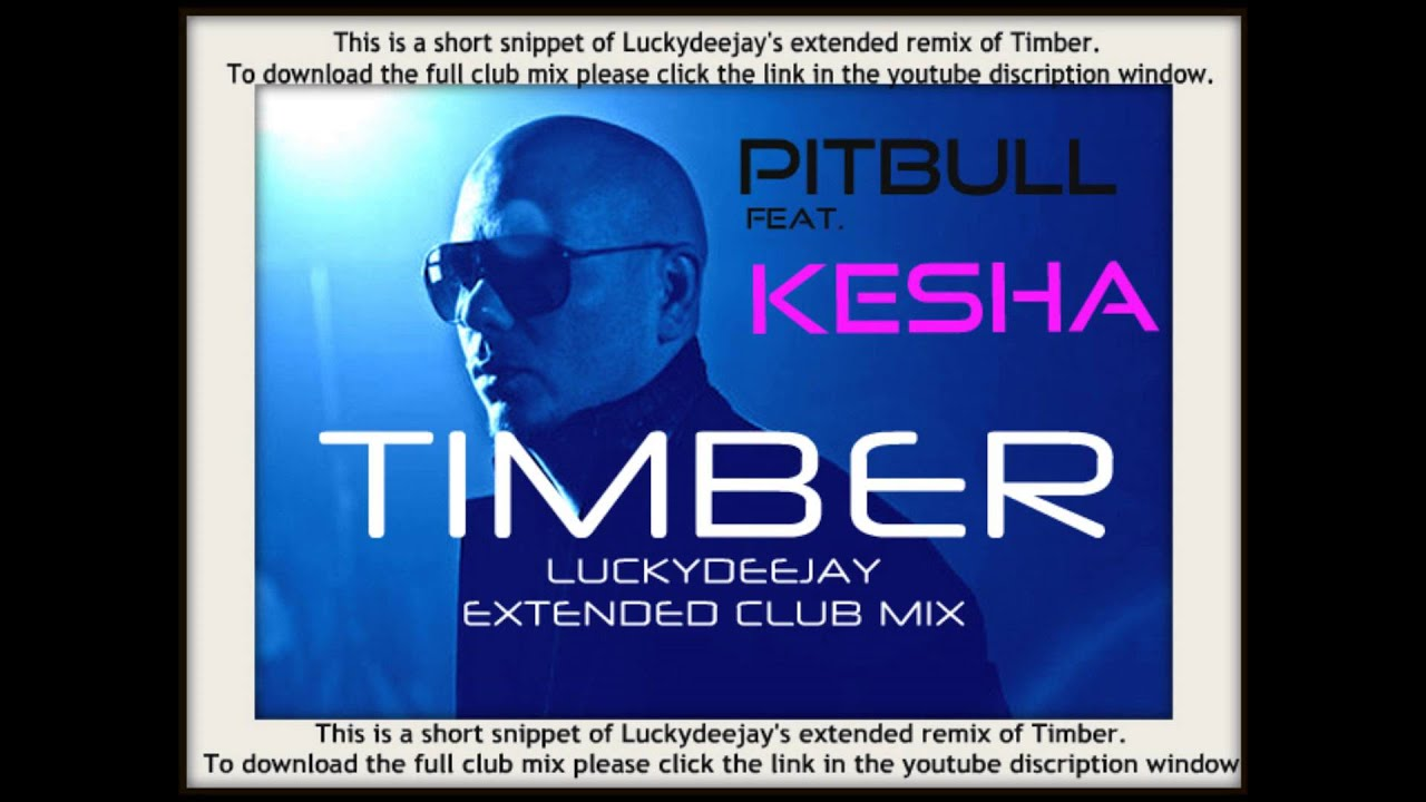 Pitbull timber ft. Kesha (lyrics + download link) youtube.