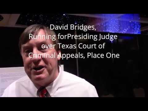 David Bridges, Presiding Judge for Texas Court of Criminal Appeals