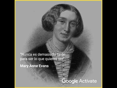 Quote Google Actívate: Mary Anne Evans