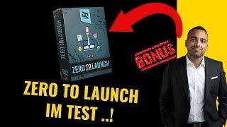 Zero to Launch Erfahrungen und Test Said Shiripour + BONUS