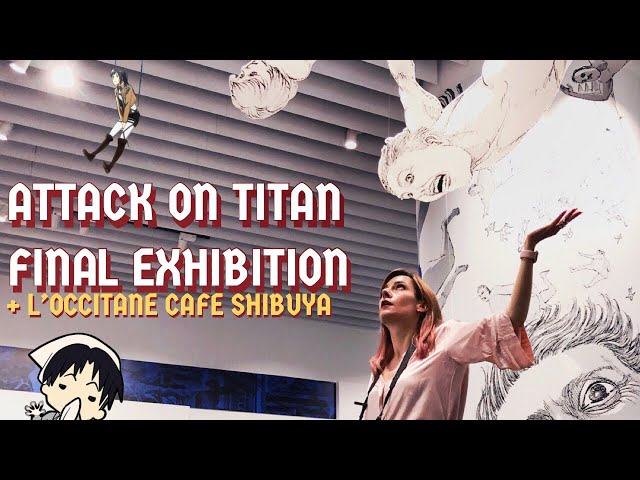ATTACK ON TITAN FINAL Exhibition + Cafe L'Occitane in Shibuya Crossing!! | TOKYO VLOG 🐰♥️