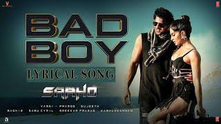 Saaho: Bad Boy Lyrical Song    Prabhas, Jacqueline Fernandez   Badshah, Neeti Mohan