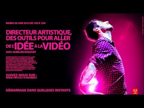 Creative Cloud : Des outils pour aller de l'idée à la vidéo |Adobe France