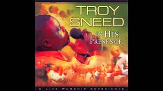 Watch Troy Sneed What Is Your Desire video