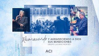 ACI 5/24/20 Servicio de Español – Reconociendo y Agradeciendo a Dios Sus Bendiciones