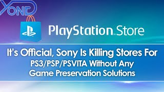 It's Official, Sony Is Killing PS3/PSP/PSVITA Stores Without Any Game Preservation Solutions
