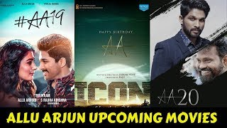 Allu Arjun Upcoming Movies list 2019 and 2020 With Cast And Release Date