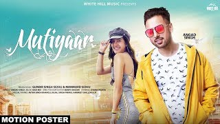 Mutiyaar (Motion Poster) Angad Singh | Rel. On 19th Dec | White Hill Music