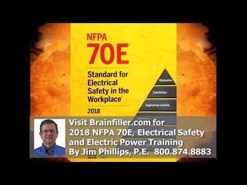 2018 NFPA 70E Changes - Jim Phillips, P.E.