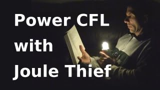 How to Make Joule Thief Light a CFL - Jeanna