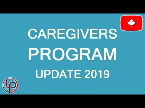 Caregivers Program Update 2019. What You Should Know.