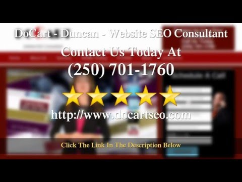 DoCart - (250) 701-1760 - Website and Video SEO Consultants - Duncan BC