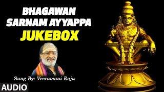 Bhagawan Sarnam Ayyappa Songs | Jukebox | Veeramani Raju | Lord Ayyappa Kannada Devotional Songs