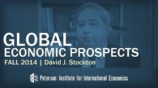 David Stockton on Global Economy, Fall 2014 Global Economic Prospects