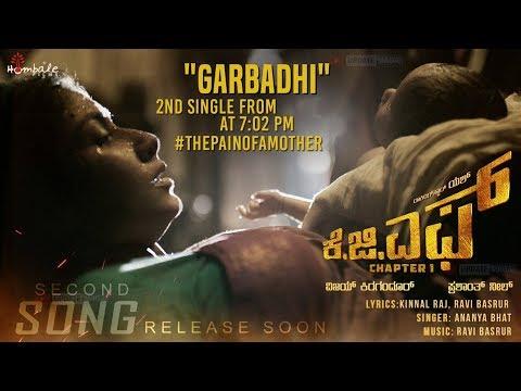 Garbadhi Song Release Soon   KGF Kannada Movie   Yash   Prashanth Neel   Tamil   Telugu   Hindi