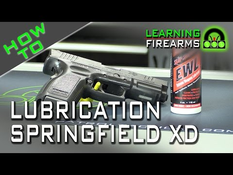 How to Lubricate Springfield XD Ep 1505