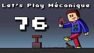Let's Play Mécanique ! - Ep 76 - BACKUP BACKUP BACKUP BACKUP