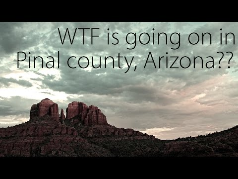 WTF is going on in Pinal county, Arizona?? (CreepyPasta)