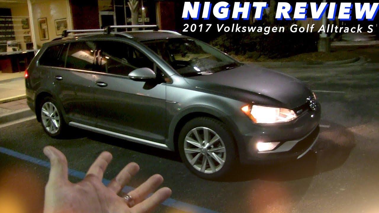 Night Review 2017 2018 Vw Golf Alltrack S W 1 8turbo 4motion