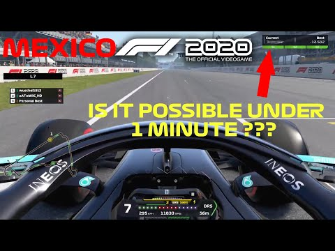 MEXICO F1 TRACK UNDER 1 MINUTE IN F1 2020 GAME !?!? Is It Possible? |