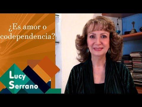 ¿Es amor o codependencia? - Lucy Serrano