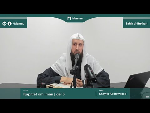 Sahih al-Bukhari | Kapitlet om iman | del 3/10