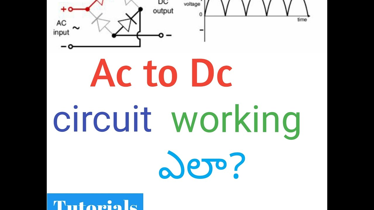 Ac To Dc Circuit Working In Telugu Youtube Diagram