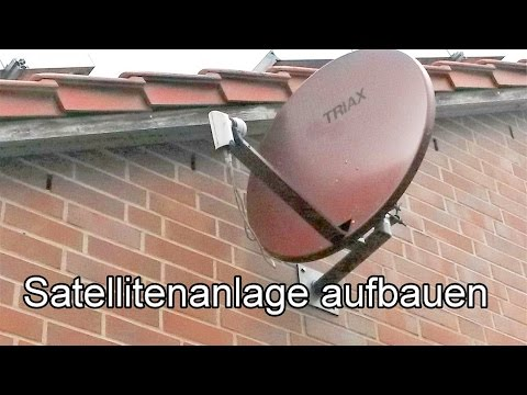 Satellitenfernsehen installieren – DVB-S anschließen / Satellitenanlage verkabeln / Aufbau