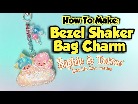 How To Make Bezel Shaker Bag Charms - July Sophie and Toffee Elves Box