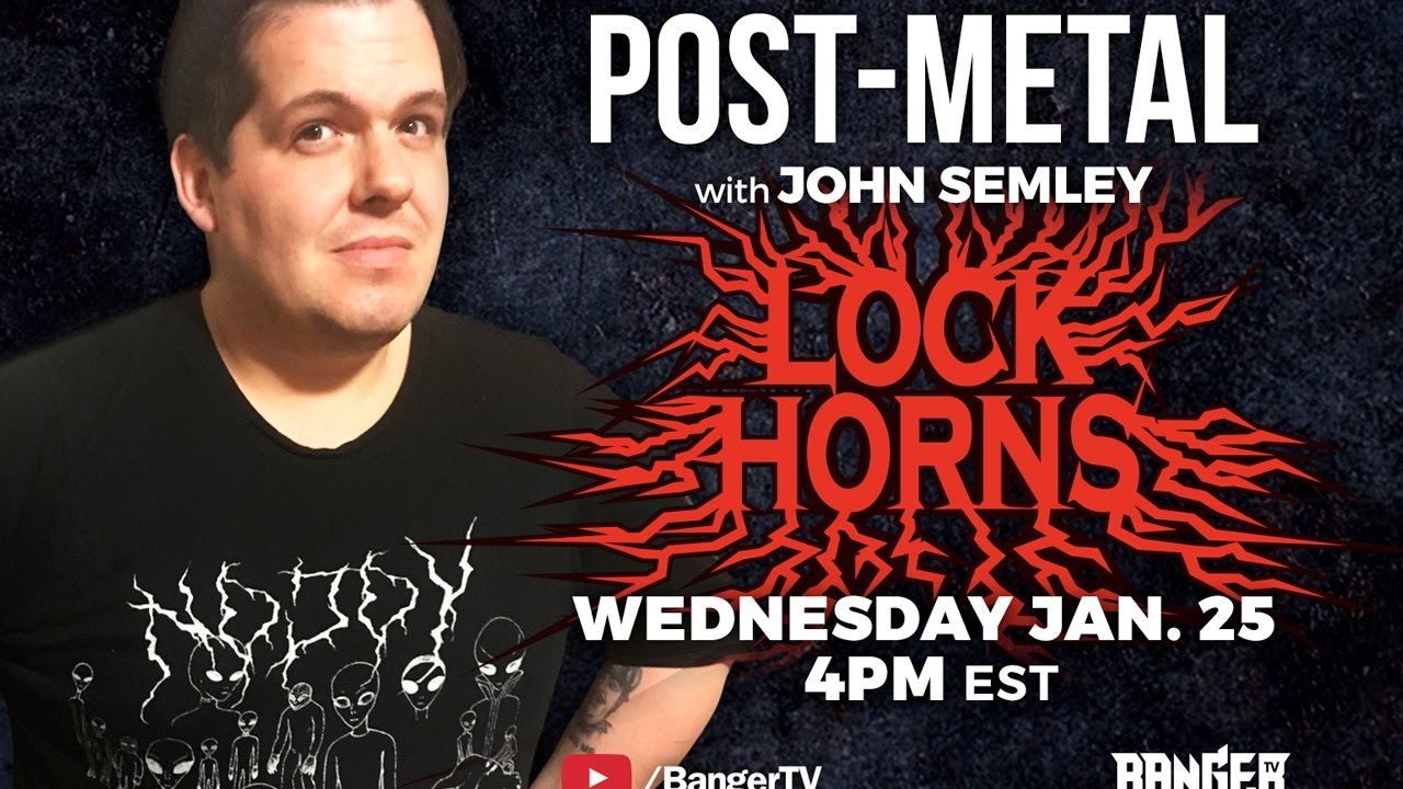 Post-Metal Band Debate with John Semley | LOCK HORNS episode thumbnail