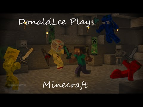 "Donald Lee Plays Minecraft Episode 27 ""A very long episode"""